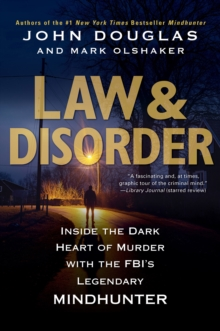 Law & Disorder: : Inside the Dark Heart of Murder, EPUB eBook