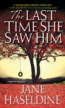 The Last Time She Saw Him, Paperback Book