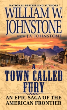 A Town Called Fury, Paperback / softback Book