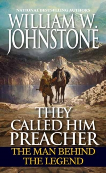 They Called Him Preacher : The Man behind the Legend, Paperback / softback Book