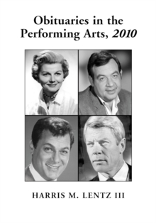 Obituaries in the Performing Arts, 2010, PDF eBook