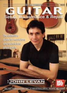 Guitar Setup, Maintenance and Repair, Paperback Book