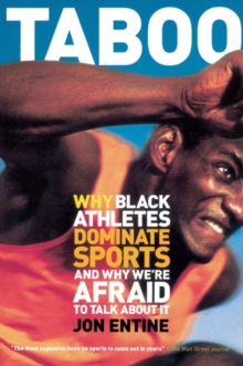 Taboo : Why Black Athletes Dominate Sports And Why We're Afraid To Talk About It, EPUB eBook