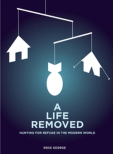 A Life Removed : Hunting for Refuge in the Modern World, EPUB eBook