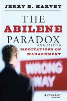 The Abilene Paradox and Other Meditations on Management, Paperback / softback Book