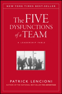 The Five Dysfunctions of a Team : A Leadership Fable, Hardback Book