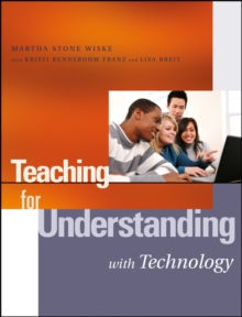 Teaching for Understanding with Technology, Paperback / softback Book