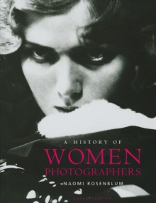 A History of Women Photographers, Hardback Book
