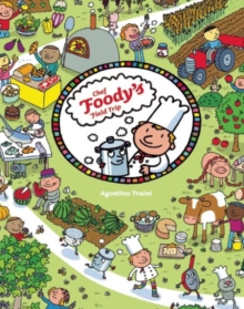 Chef Foody� s Field Trip, Hardback Book