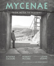 Mycenae : From Myth to History, Hardback Book