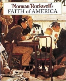 Norman Rockwell's Faith of America, Hardback Book