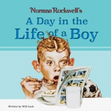 Norman Rockwell's A Day in the Life of a Boy, Hardback Book