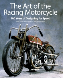 The Art of the Racing Motorcycle, Hardback Book