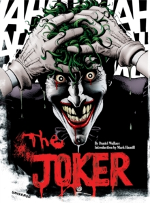 Joker : A Visual History of the Clown Prince of Crime, Paperback / softback Book