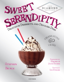 Sweet Serendipity : Delicious Desserts and Devilish Dish, Hardback Book