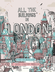 All the Buildings in London : *That I've Drawn So Far, Hardback Book
