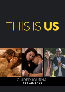 This Is Us : A Guided Journal For All of Us, Hardback Book