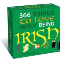 365 Things to Love About Being Irish 2020 Day-to-Day Calendar, Calendar Book