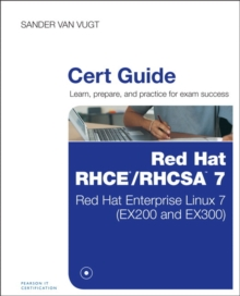 Red Hat RHCSA/RHCE 7 Cert Guide : Red Hat Enterprise Linux 7 (EX200 and EX300), Mixed media product Book