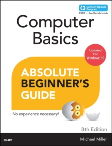 Computer Basics Absolute Beginner's Guide, Windows 10 Edition (includes Content Update Program), Paperback Book
