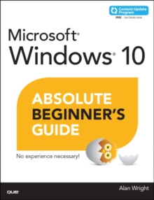 Windows 10 Absolute Beginner's Guide (includes Content Update Program), Paperback / softback Book
