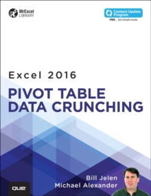 Excel 2016 Pivot Table Data Crunching (includes Content Update Program), Paperback Book