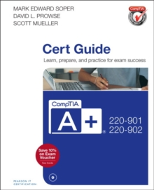 CompTIA A+ 220-901 and 220-902 Cert Guide, Mixed media product Book