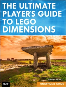 The Ultimate Player's Guide to LEGO Dimensions [Unofficial Guide], Paperback Book