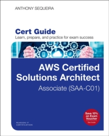 AWS Certified Solutions Architect - Associate (SAA-CO1) Cert Guide, Mixed media product Book