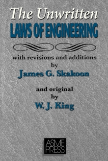 The Unwritten Laws of Engineering, Paperback / softback Book