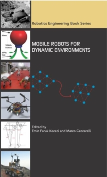 Mobile Robots for Dynamic Environments, Hardback Book