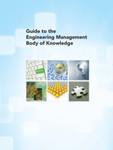 Guide to the Engineering Management Body of Knowledge, EPUB eBook