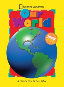 Our World : A Child's First Picture Atlas, Hardback Book
