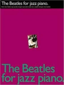 The Beatles For Jazz Piano, Paperback / softback Book