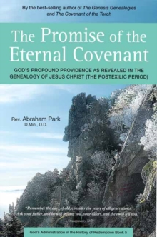 The Promise of the Eternal Covenant : God's Profound Providence as Revealed in the Genealogy of Jesus Christ (Postexilic Period) Book 5, Hardback Book