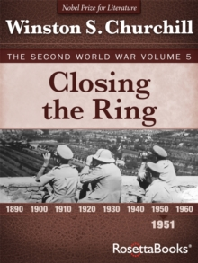 Closing the Ring : The Second World War, Volume 5, PDF eBook