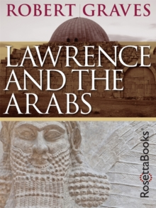 Lawrence and the Arabs, EPUB eBook