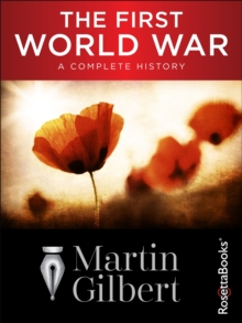 The First World War : A Complete History, EPUB eBook