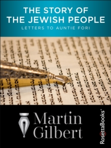 The Story of the Jewish People : Letters to Auntie Fori, EPUB eBook