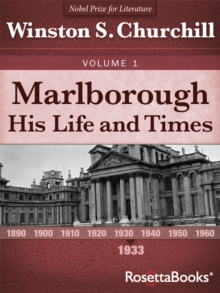 Marlborough: His Life and Times, Volume I, EPUB eBook