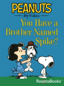 You Have a Brother Named Spike?, PDF eBook