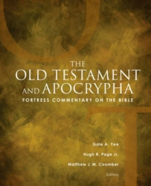 Fortress Commentary on the Bible : The Old Testament and Apocrypha, Hardback Book