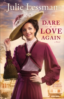 Dare to Love Again : A Novel, Paperback / softback Book