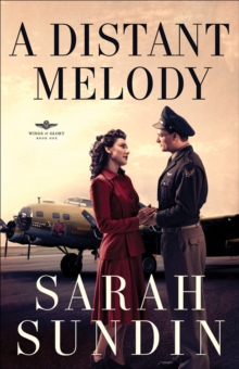 A Distant Melody : A Novel, Paperback / softback Book