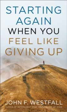 Starting Again When You Feel Like Giving Up, Paperback / softback Book