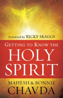Getting to Know the Holy Spirit, Paperback Book