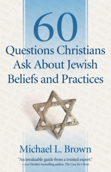 60 Questions Christians Ask About Jewish Beliefs and Practices, Paperback Book