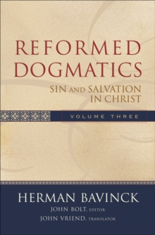 Reformed Dogmatics : Sin and Salvation in Christ, Hardback Book