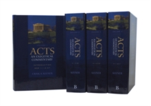 Acts: An Exegetical Commentary, Hardback Book