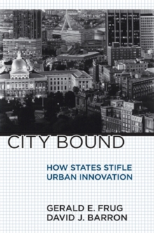 City Bound : How States Stifle Urban Innovation, PDF eBook